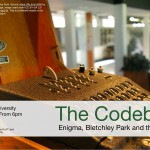 The Codebreakers. Enigma, Bletchley Park and the Battle of the Atlantic